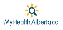 About MyHealth.Alberta.ca is your resource for non–emergency health information. Built for and by the Alberta Government and Alberta Health Services to give Albertans one place to go for health information they can trust. Healthcare experts across the province make sure the information is correct, up to date, and written for people who live in Alberta. MyHealth.Alberta.ca is home to valuable, easy-to-understand health information and tools made for Albertans, including information about: health conditions, healthy living, medications, tests and treatments. There are also: educational videos, symptom checkers, emergency phone numbers, a health care locator (e.g., a family doctor near you), MyHealth.Alberta.ca is always growing.