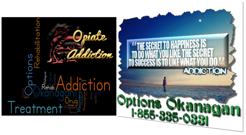 Opiate addiction and alcohol abuse and addiction in Vancouver and Kelowna, BC